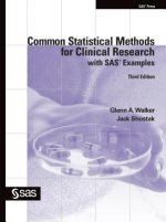 Common Statistical Methods for Clinical Research with SAS Examples, Third Edition