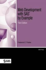Web Development with SAS by Example, Third Edition