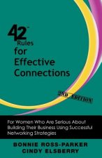 42 Rules for Effective Connections (2nd Edition)