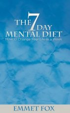 Seven Day Mental Diet