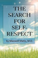 Search for Self-Respect