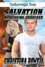 Salvation No Kissing Required