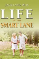 Life in the Smart Lane
