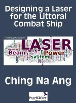 Designing a Laser for the Littoral Combat Ship