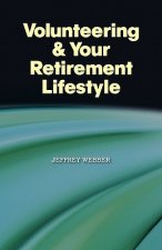 Volunteering & Your Retirement Lifestyle