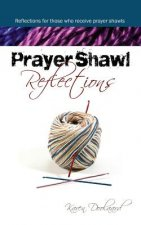 Prayer Shawl Reflections