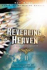 Revealing Heaven II