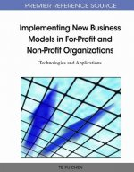 Implementing New Business Models in For-profit and Non-profit Organizations