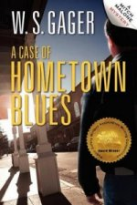 Case of Hometown Blues