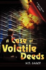 Case of Volatile Deeds