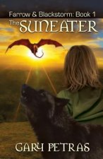 Suneater [Farrow and Blackstorm Book 1]