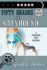 Fifty Shades of Greyhound