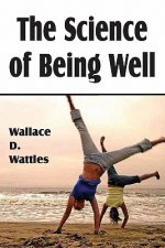 Science of Being Well