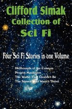 Clifford Simak Collection of Sci Fi; Hellhounds of the Cosmos, Project Mastodon, the World That Couldn't Be, the Street That Wasn't There
