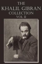 Khalil Gibran Collection Volume II