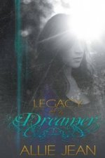Legacy of a Dreamer