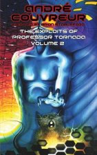 Exploits of Professor Tornada (Volume 2)