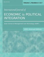 International Journal of Economic and Political Integration (2011 Annual Edition)