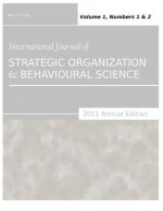 International Journal of Strategic Organization and Behavioural Science (2011 Annual Edition)