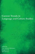 Current Trends in Language and Culture Studies