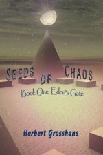 Seeds of Chaos Book 1