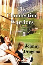 Clandestine Warriors