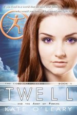 Twell and the Army of Powers, the Como Chronicles, Book 1