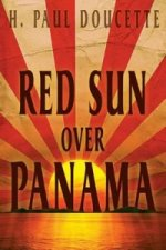 Red Sun Over Panama