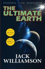 Ultimate Earth - Hugo and Nebula Winner