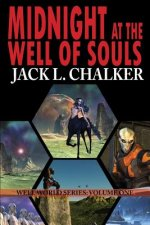 Midnight at the Well of Souls (Well World Saga