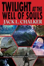 Twilight at the Well of Souls (Well World Saga
