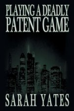 Playing a Deadly Patent Game