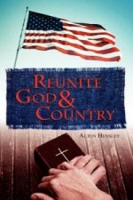 Reunite God and Country