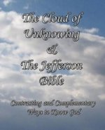 Cloud of Unknowing & The Jefferson Bible