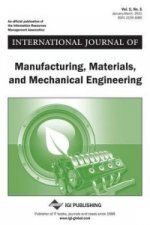International Journal of Manufacturing, Materials, and Mechanical Engineering, Vol 1 ISS 1