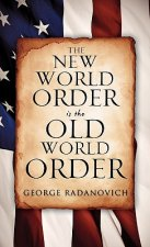 New World Order Is the Old World Order