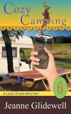 Cozy Camping (a Lexie Starr Mystery, Book 6)