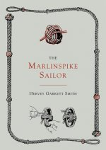 Marlinspike Sailor [Second Edition, Enlarged]