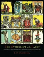 Symbolism of the Tarot [Color Illustrated Edition]