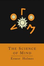Science of Mind [Abridged Edition]