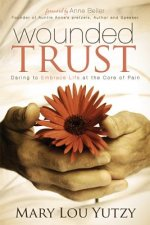 Wounded Trust