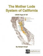Mother Lode System of California