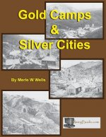 Gold Camps & Silver Cities