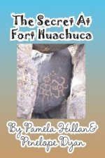 Secret at Fort Huachuca