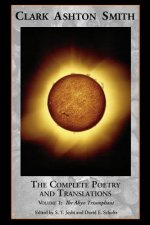 Complete Poetry and Translations Volume 1