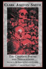Complete Poetry and Translations Volume 3