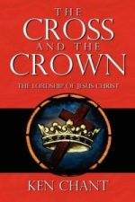 Cross and The Crown