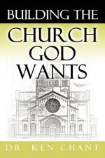 Building the Church God Wants