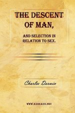 Descent of Man, and Selection in Relation to Sex.
