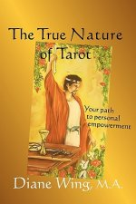 True Nature of Tarot